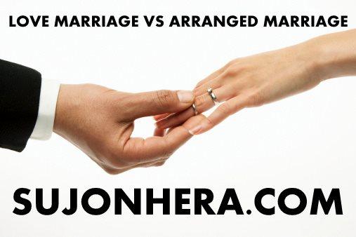 Love Marriage vs Arranged Marriage: Advantages & Disadvantages