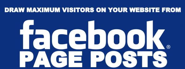 10 Tips To Draw Maximum Visitors From Facebook Page Posts