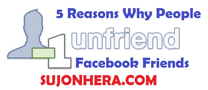 5 Reasons Why People Unfriend Someone On Facebook
