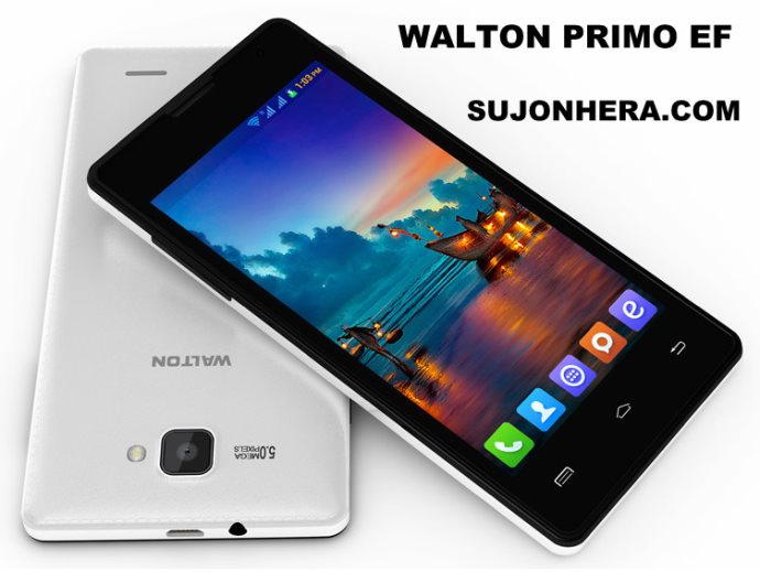 Walton Primo EF: Android Phone Full Specifications & Price