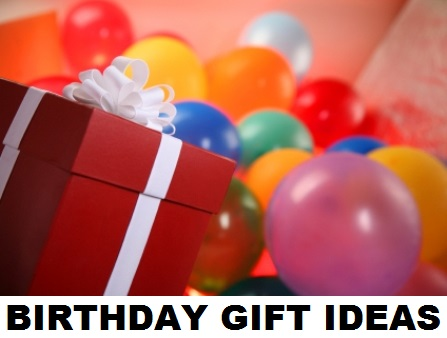 10 Types Of Birthday Gift Ideas For Male & Female