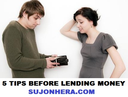 5 Tips You Must Know Before Lending Money To Anyone