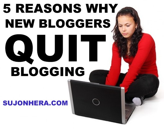 Top 5 Reasons Why Bloggers Quit Blogging