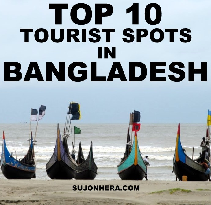 Top 10 Beautiful Tourist Spots In Bangladesh For Travelers