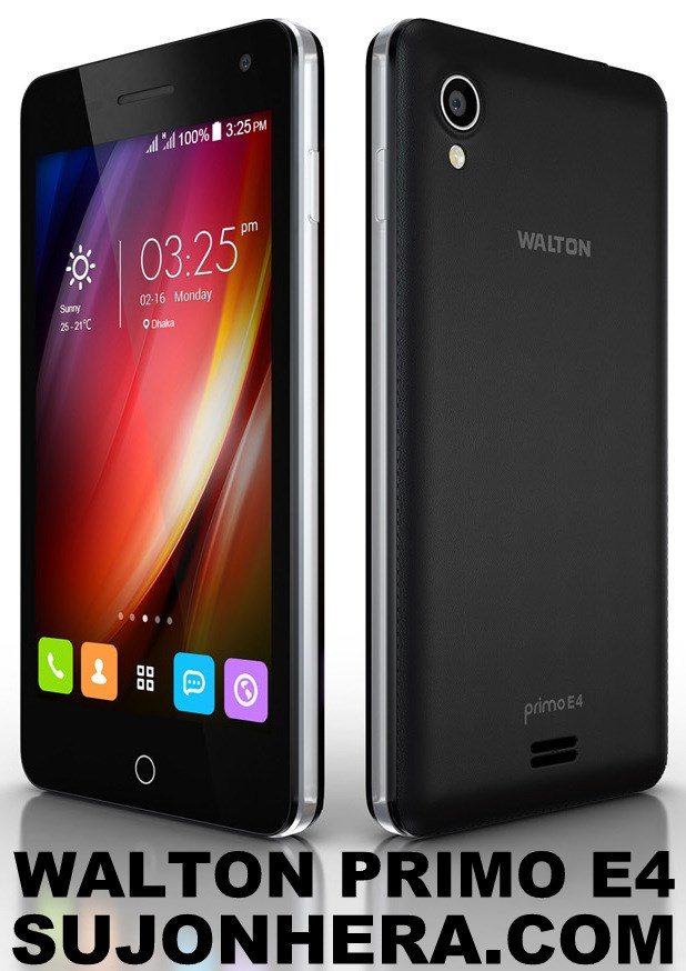 Walton Primo E4 Android Phone Full Specifications & Price