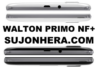 Walton Primo NF+ Android Phone Full Specifications & Price