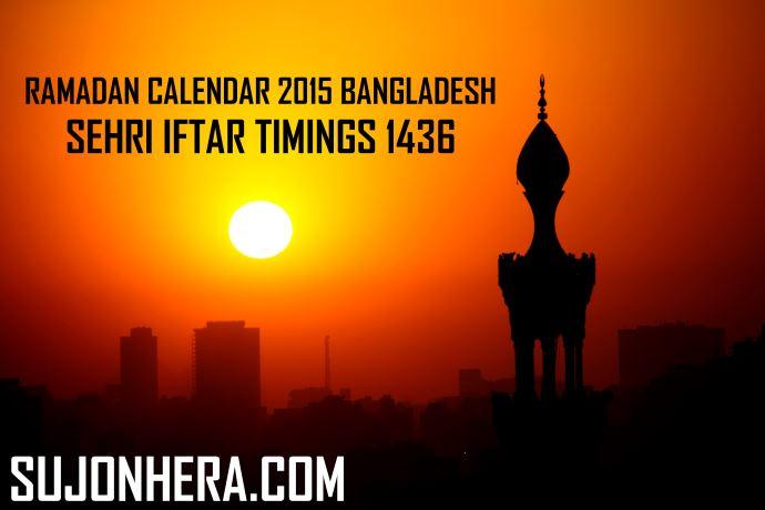 Ramadan Calendar 2015 Bangladesh Sehri Iftar Timing 1436