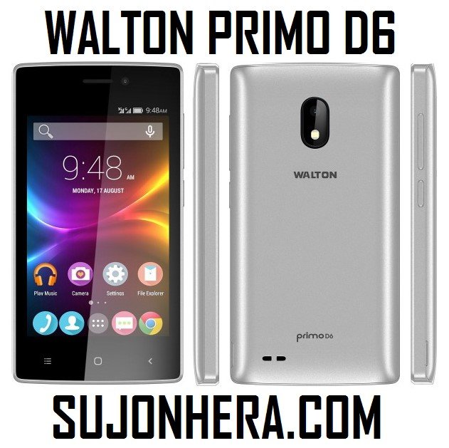 Walton Primo D6 Android Phone Full Specifications & Price