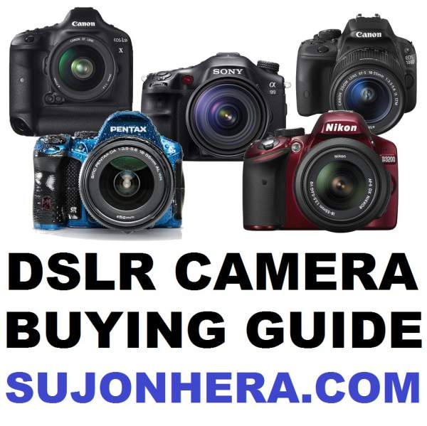 DSLR Buying Guide 10 Exclusive Tips For New Photographers