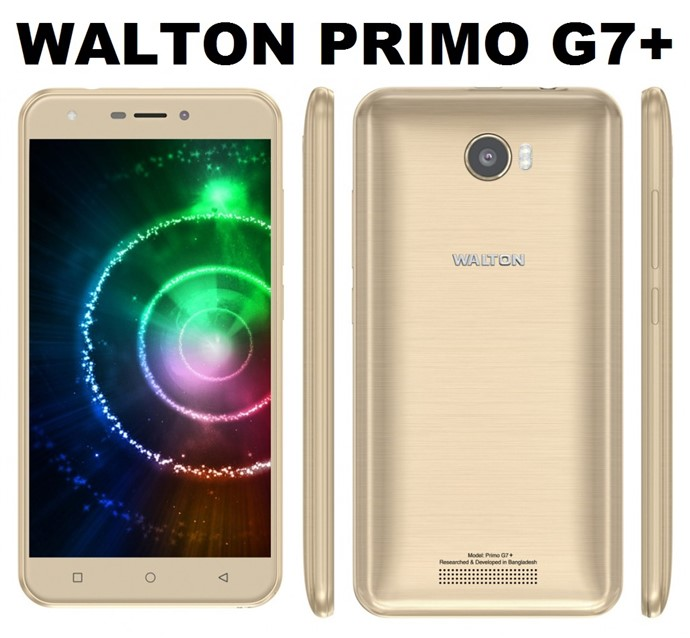 Walton Primo G7+ Android Phone Full Specifications & Price